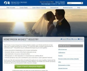 Princess Cruises' new Honeymoon Wishes Registry allows couples to register for honeymoon gifts at www.princess.com/honeymoonregistry.